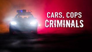 Cars, Cops and Criminals